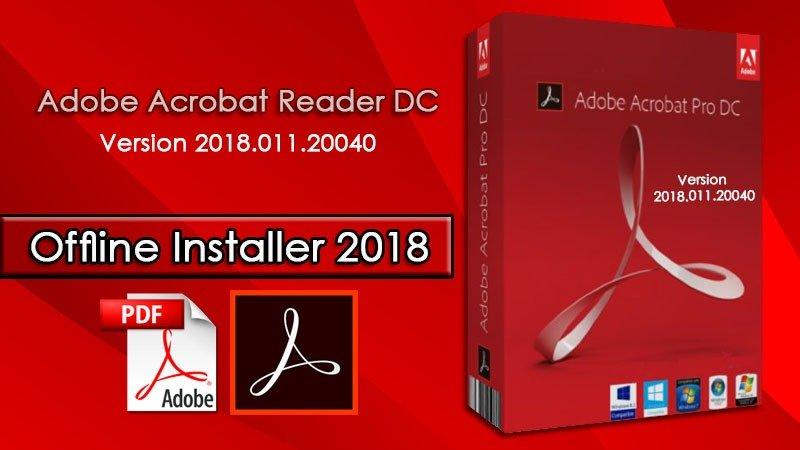 Adobe Acrobat Reader DC Version 2018.011 Offline Installer