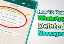 Photo of How to Read WhatsApp Deleted Messages on your iPhone or Android