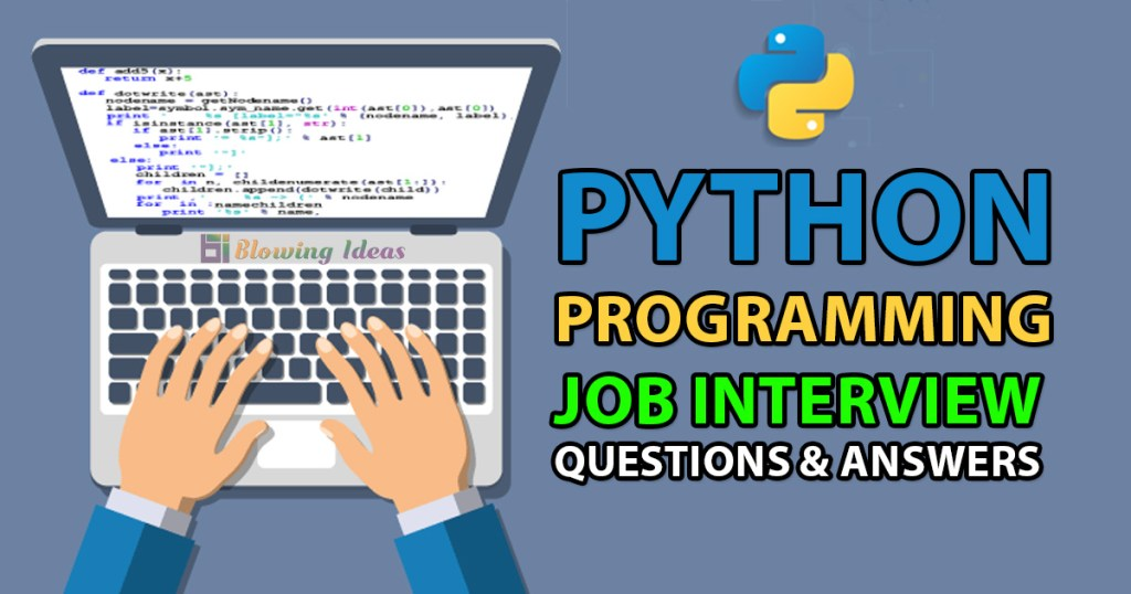 Python Programming Interview Questions Answers