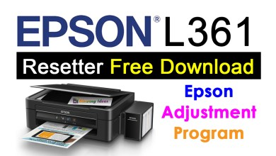 Photo of Epson L361 Resetter Adjustment Program Free Download
