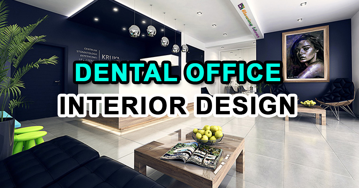 Dental Office Interior Design