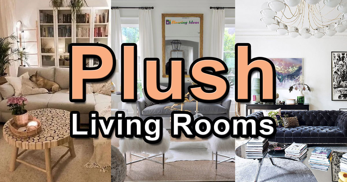 Top 10 Best Plush Living Rooms