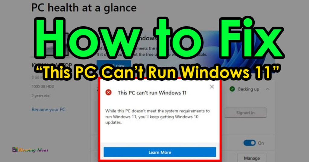 How To Fix This PC Cant Run Windows 11 Error