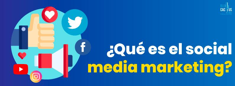 BluCactus Que es el social media marketing