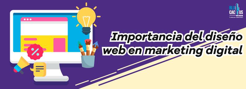 BluCactus Importancia del diseño web en marketing digital