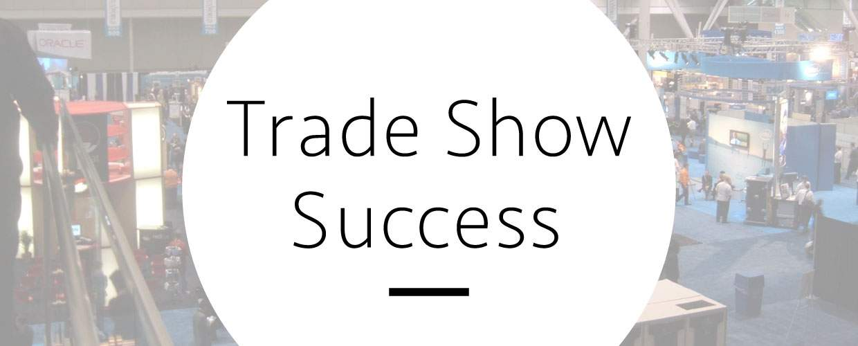 Watch our webinar on trade show success
