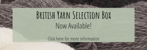 British Yarn Selection Box Now Available