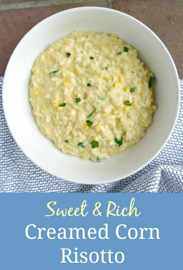 Creamed Corn Risotto is so rich and creamy!
