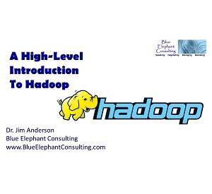 Dr. Jim Anderson Explains How The Hadoop Database Works