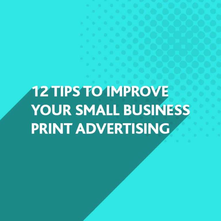 Improve your Small Business Print Advertising