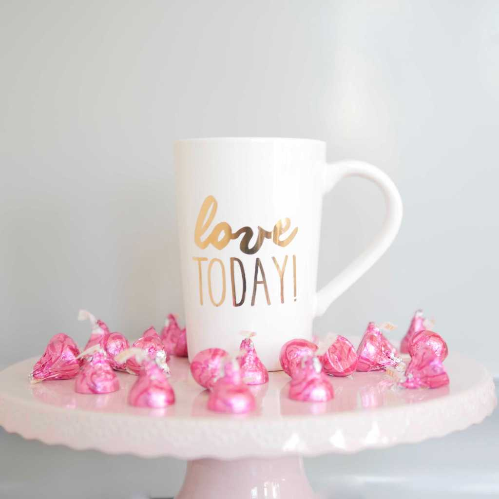 Love Today mug. Pink Hershey Kisses and pink cake plate. Cute Valentine's Day gifts and ways to celebrate the holiday with kids.