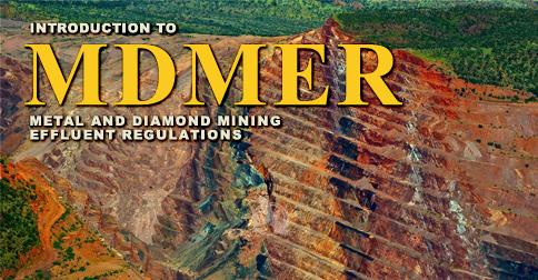 Introduction to Metal and Diamond Mining Effluent Regulations (MDMER)