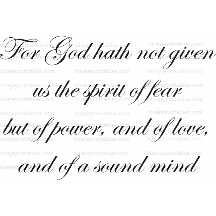 Download For God hath not given us the spirit of fear but of power ...