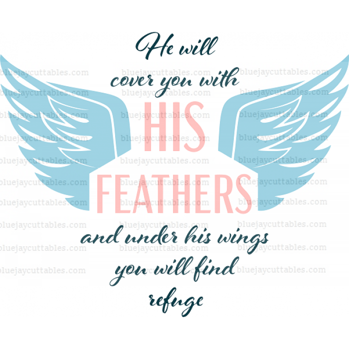 Download He Will Cover You With His Feathers And Under His Wings ...