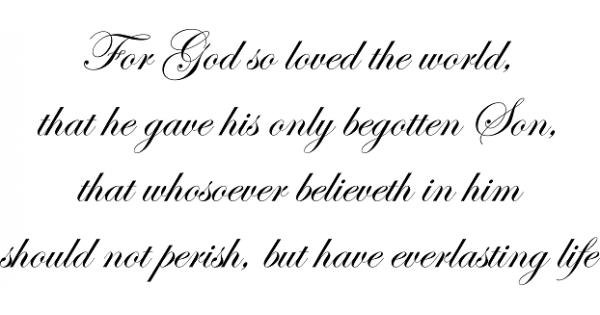 Download For God so loved the world, that he gave his only begotten ...