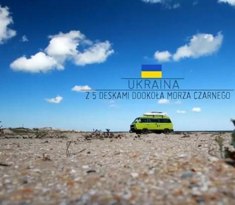 Ukraina - z 5 deskami dookoła Morza Czarnego
