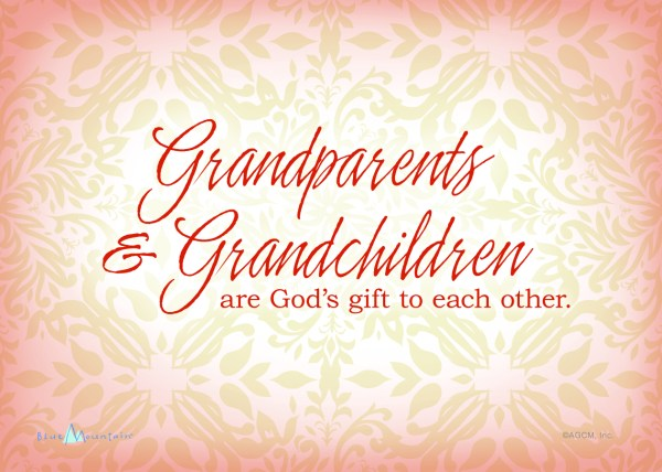 Printable Grandparents Day Quote - Blue Mountain Blog
