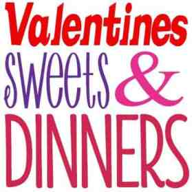 Valentiens Treats and Dinner Ideas