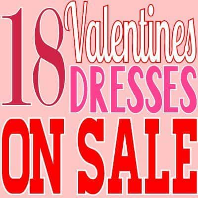 18 Valentines Dresses on Sale