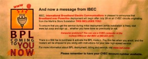 Remember this? It's a notice sent out in your CVEC electric bill way back in the summer touting BPL is Coming to you NOW!