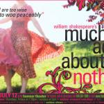 Opening Tonight! - Much Ado About Nothing, Onstage June 25 - July 12, Thu - Sun