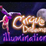 CIRQUE DREAMS ILLUMINATION @ JPJ : October 5th 2009 @ 7:30 PM