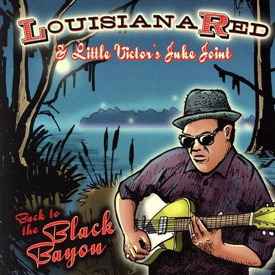 Louisiana Red - Back To The Black Bayou
