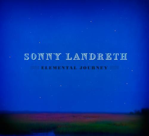 sonny-landreth-elemental-journey