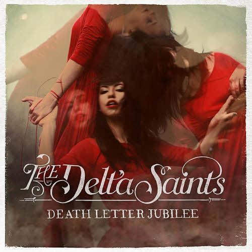 delta saints - death letter jubilee