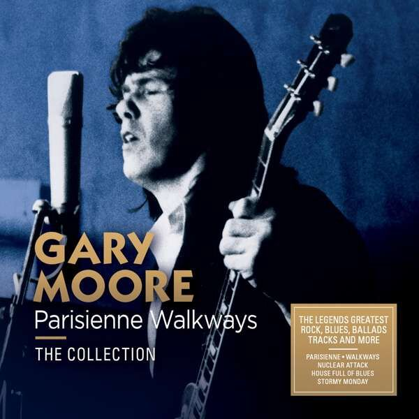 Gary Moore Parisienne Walkways: The Collection