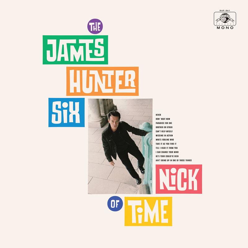 The James Hunter Six - Nick of Time
