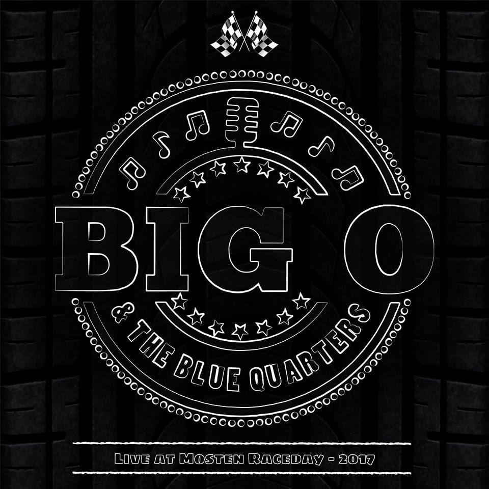 Anmeldelse: Big O & the Blue Quarters: Live at Mosten Raceday - 2017 (JB Records)