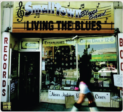 Smalltown_LivingTheBlues
