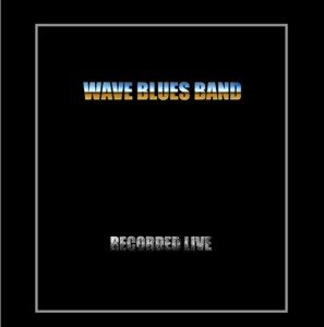 wave-blues-band-recorded-live