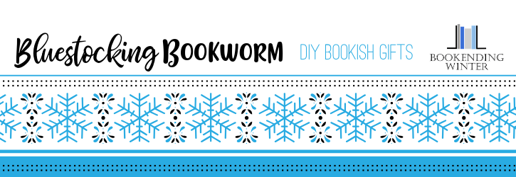 Bookending Winter 2018 | DIY Bookish Gifts