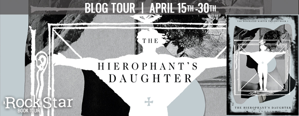 Blog Tour: The Hierophant's Daughter by M F  Sullivan