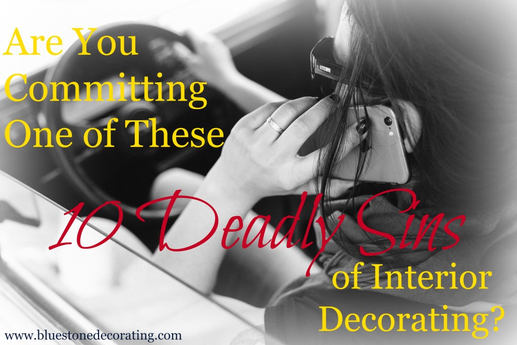 There are rules to Interior Decorating. Many of them can be broken, but some of the deadly sins of decor I've listed here shouldn't be. These ideas are here to get you to think more deeply about your design choices and prevent amateur mistakes.