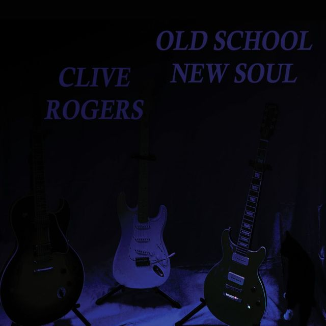 ++++Clive Rogers - Old School New Soul
