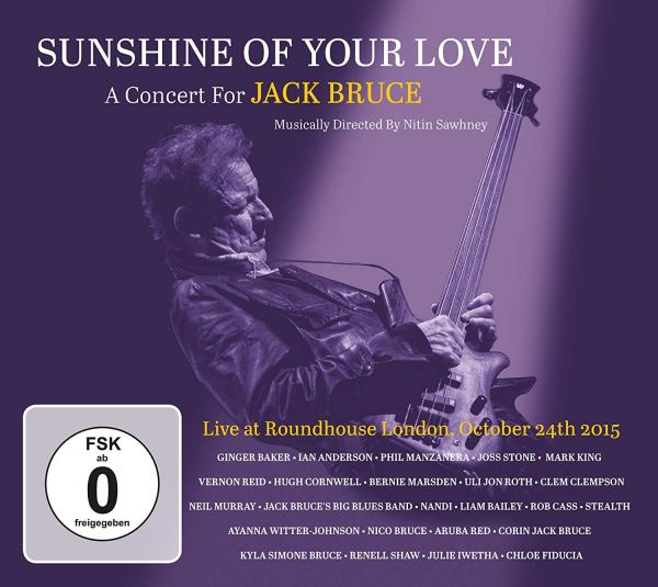 +Sunshine Of Your Love A Concert For Jack Bruce