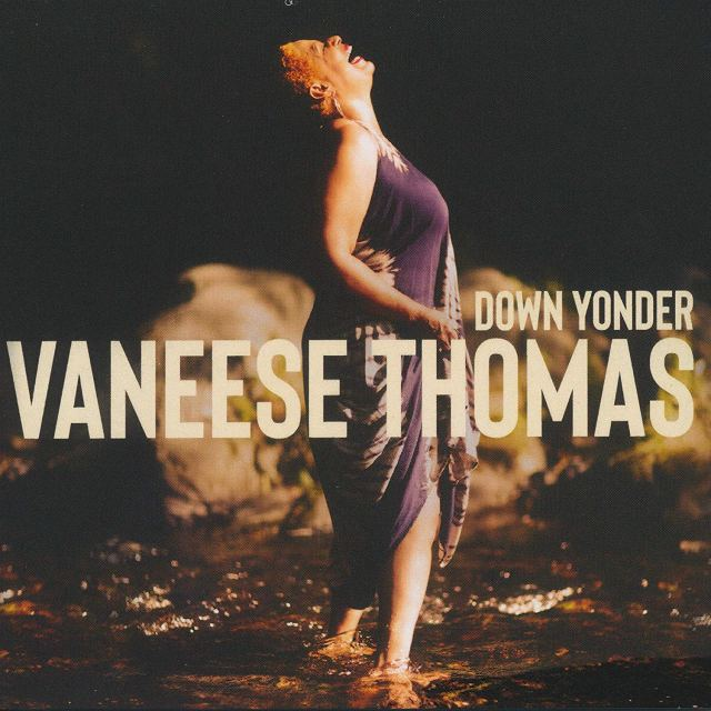 ++++Vaneese Thomas - Down Yonder