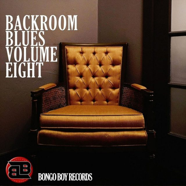 ++++Various Artists - Bongo Boy Records Backroom Blues Volume Eight
