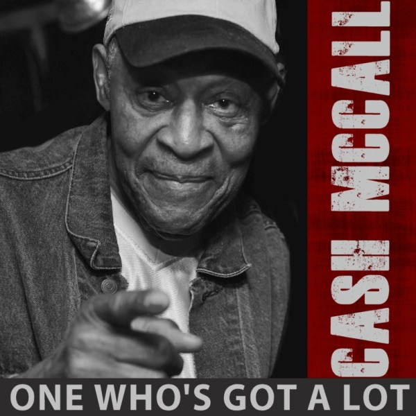 +Cash McCall - One Who's Got A Lot (2020) Single