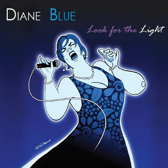 +++Diane Blue – Look for The Light