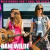 Dani Wilde - Wilde Women Don't Have The Blues