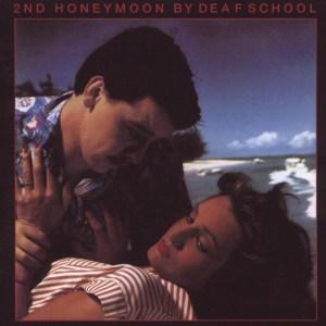Deaf School - 2nd Honeymoon