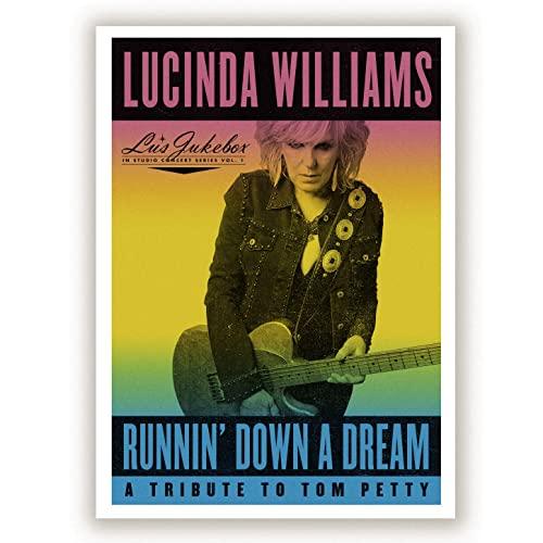 Lucinda Williams – Runnin' Down A Dream – A Tribute To Tom Petty