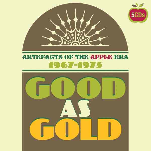 Good As Gold – Artefacts Of The Apple Era 1969-1975