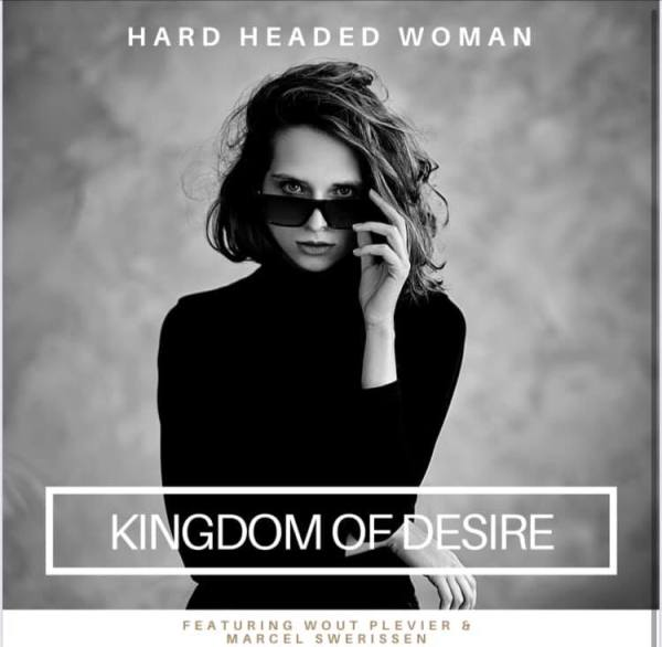 Kingdom Of Desire - Hard Headed Woman