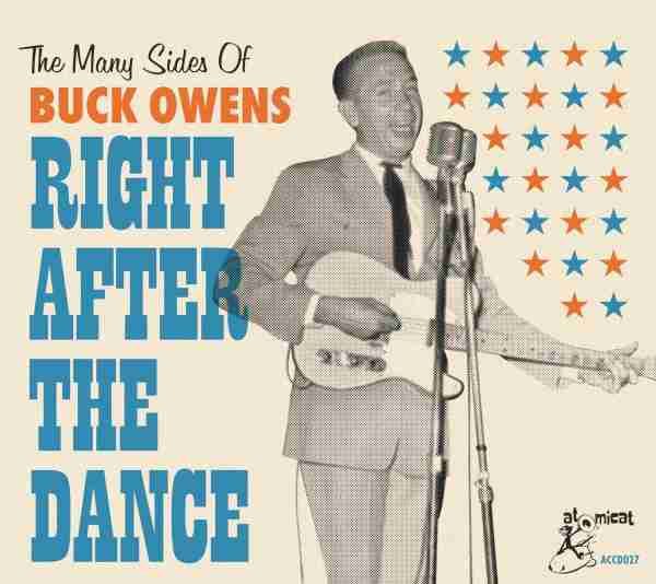 The Many Sides Of Buck Owens – Right After The Dance