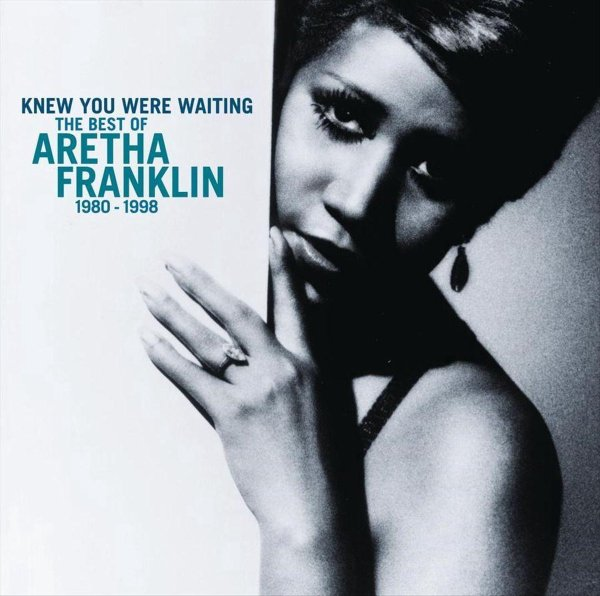 Aretha Franklin - Knew You Were Waiting – The Best Of Aretha Franklin 1980-1998